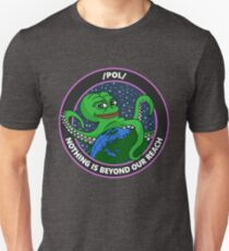/pol/ - NOTHING IS BEYOND OUR REACH Unisex T-Shirt
