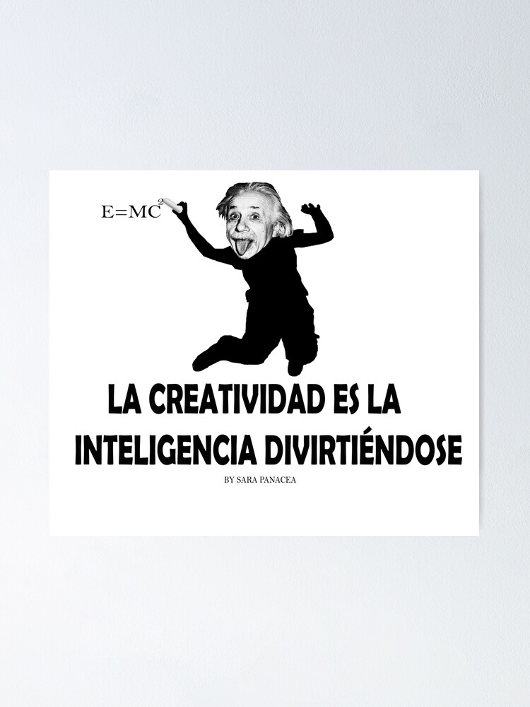 Vista alternativa de Póster EINSTEIN: LA CREATIVIDAD ES LA INTELIGENCIA DIVIRTIENDOSE