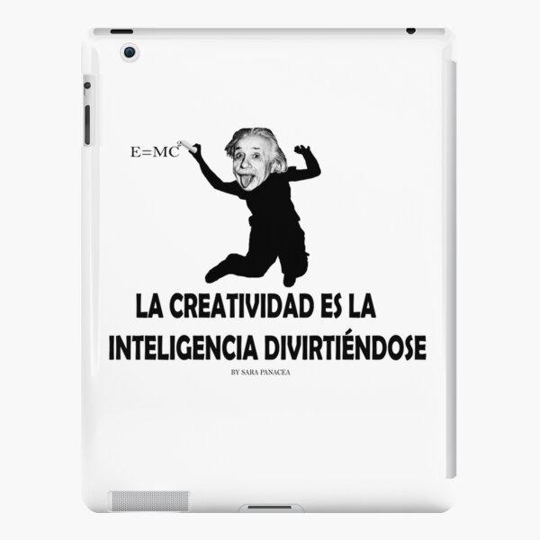 EINSTEIN: LA CREATIVIDAD ES LA INTELIGENCIA DIVIRTIENDOSE Funda rígida para iPad