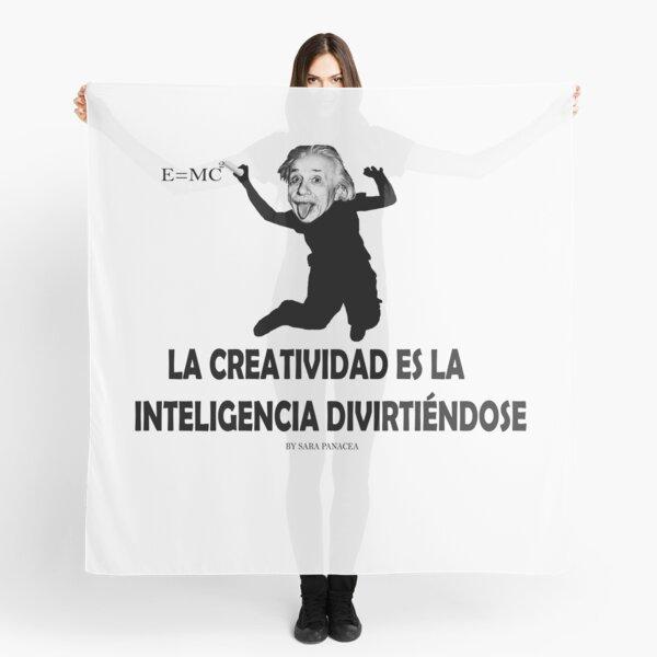 EINSTEIN: LA CREATIVIDAD ES LA INTELIGENCIA DIVIRTIENDOSE Pañuelo