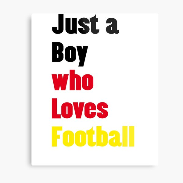 just a boy who loves football - Encouraging Germany's football team In a World Cup Metal Print