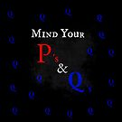 Mind Your P's and Q's by Eric Rasmussen
