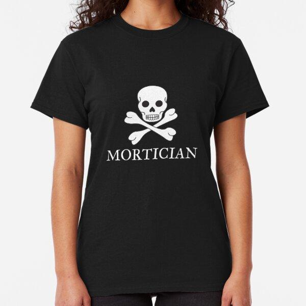 Mortician Classic T-Shirt