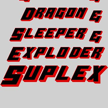 Suplex Variations T - Shirt by DannyDouglas96
