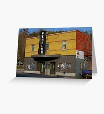 The Fenlon Theatre... Fenlon Falls Ontario Canada Greeting Card
