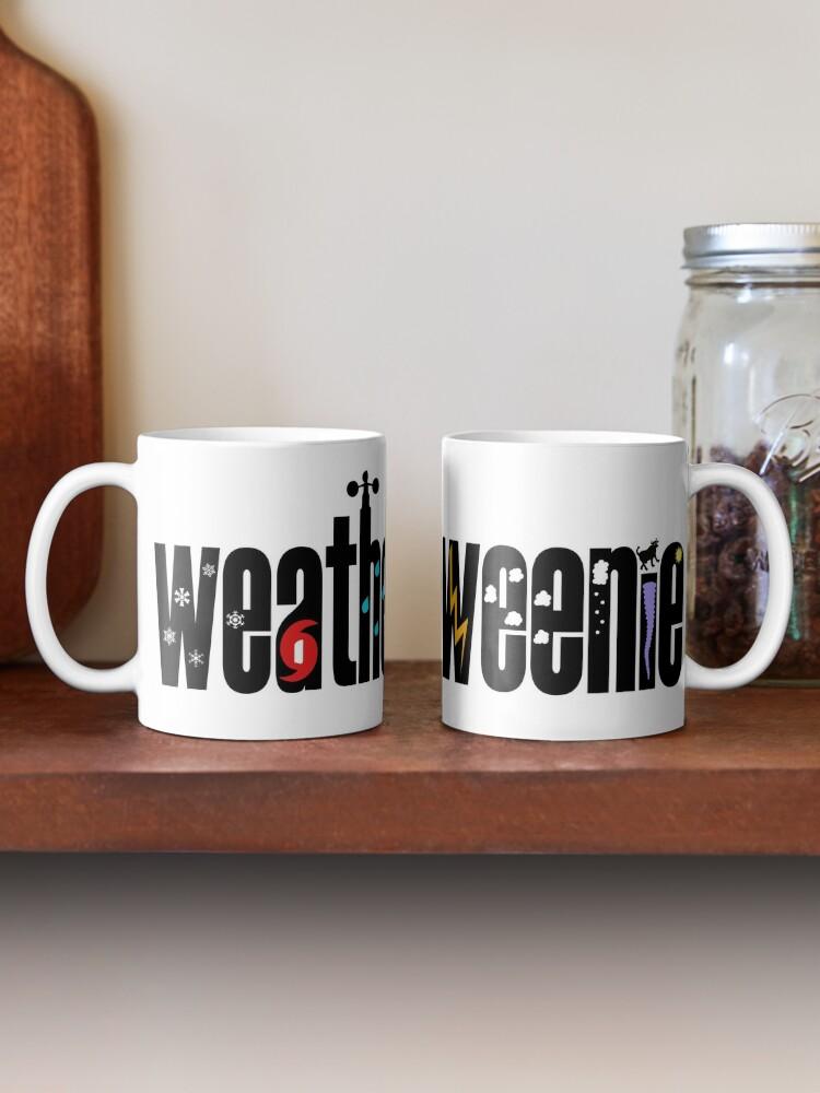 Alternate view of Weather Weenie - weather geek and proud! Mug
