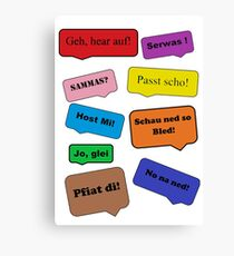 witty sayings by dialect Canvas Print