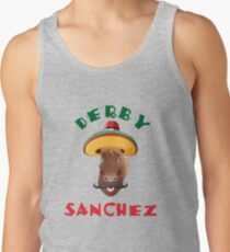 Funny Derby Sanchez Cinco De Mayo Dirty Sanchez Tank Top