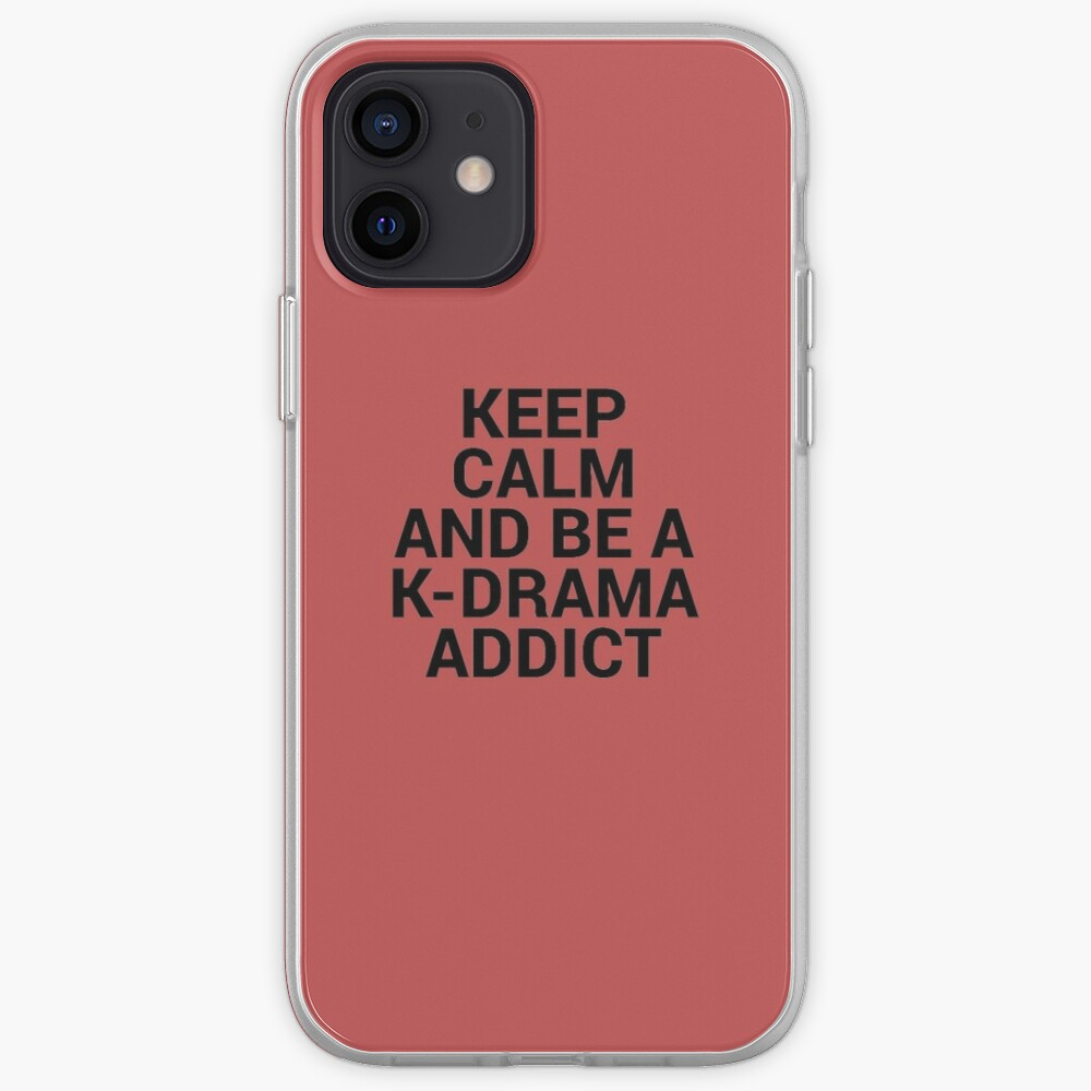 Keep Calm and be a K-Drama Addict 2 iPhone Case & Cover