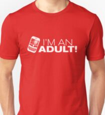 I'm an ADULT! (White Version) T-Shirt