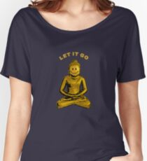 Buddha - Let it go Women's Relaxed Fit T-Shirt
