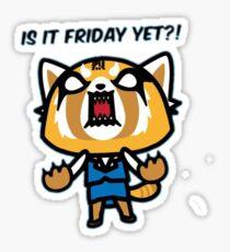 Is It Friday Yet? Sticker