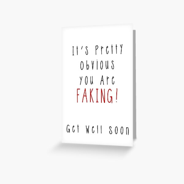 Faking It! Greeting Card