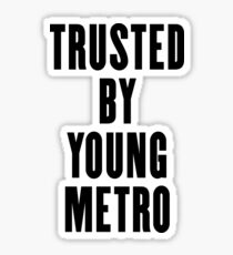 Trusted by Young Metro Sticker
