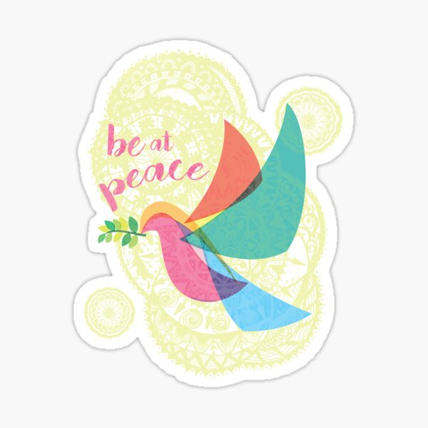 Peace Dove - Be at Peace Sticker