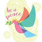 Peace Dove - Be at Peace by AngelasDesigns