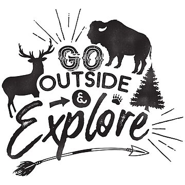 Go outside and explore by fennirose