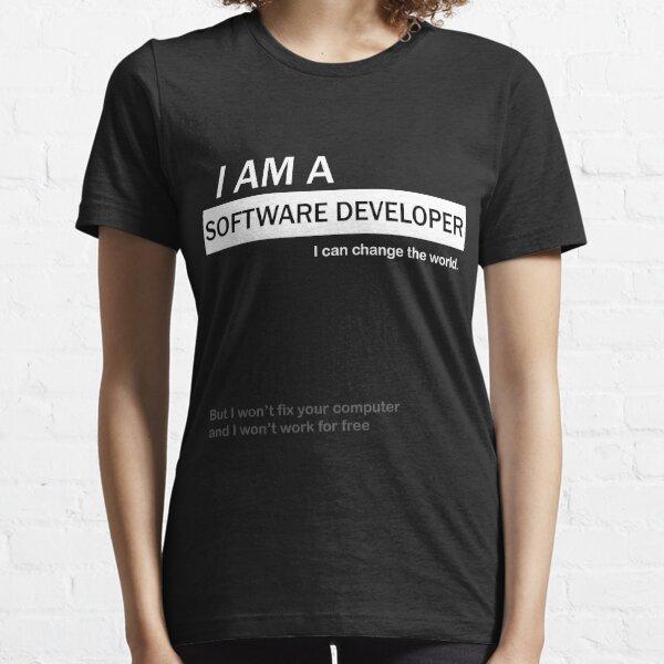 I am a software developer Essential T-Shirt