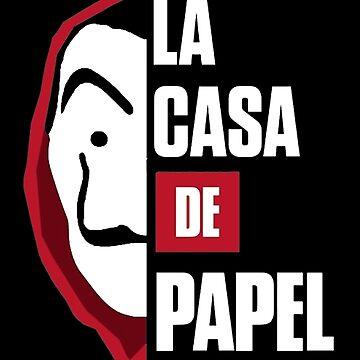 LA CASA DE PAPEL by michellebonner