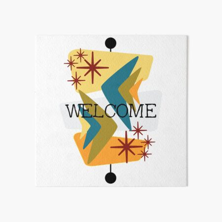 Mid Century Modern Welcome Art Board Print