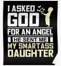 Póster My Smartass Daughter, Dad's and Mother's Gifts