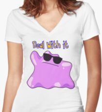 Ditto says deal with it Women's Fitted V-Neck T-Shirt