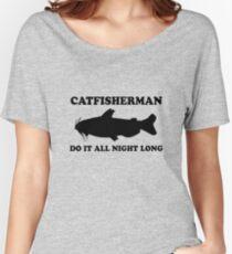 Catfisherman Do It All Night Long Women's Relaxed Fit T-Shirt