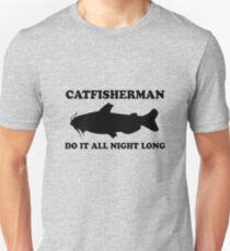 Catfisherman Do It All Night Long Unisex T-Shirt