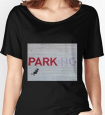 """PARKing"" - Banksy Women's Relaxed Fit T-Shirt"