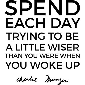Spend each day | Charlie Munger by giovybus
