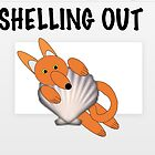 Shelling Out by Mrs Foxy