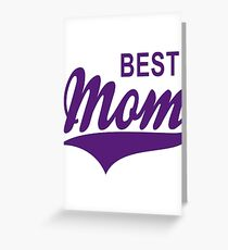 BEST Mom Tail-Design Greeting Card