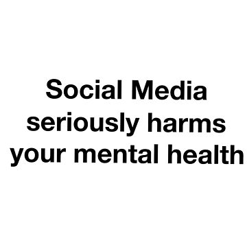 Social media seriously damages your mental health by GrumpyMonkey
