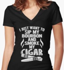 Sip My Bourbon and Smoke My Cigar Fathers Day T-Shirt Women's Fitted V-Neck T-Shirt