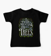 Over The Mountains And Into The Trees Baby Tee
