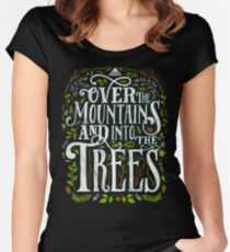 Over The Mountains And Into The Trees Women's Fitted Scoop T-Shirt