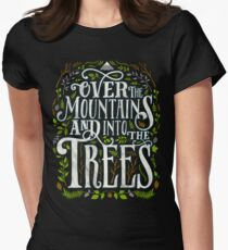 Over The Mountains And Into The Trees Women's Fitted T-Shirt