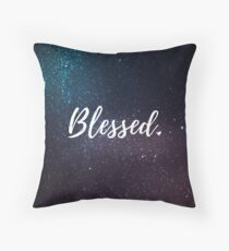 Blessed. Throw Pillow