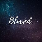 Blessed. by Kamira Gayle