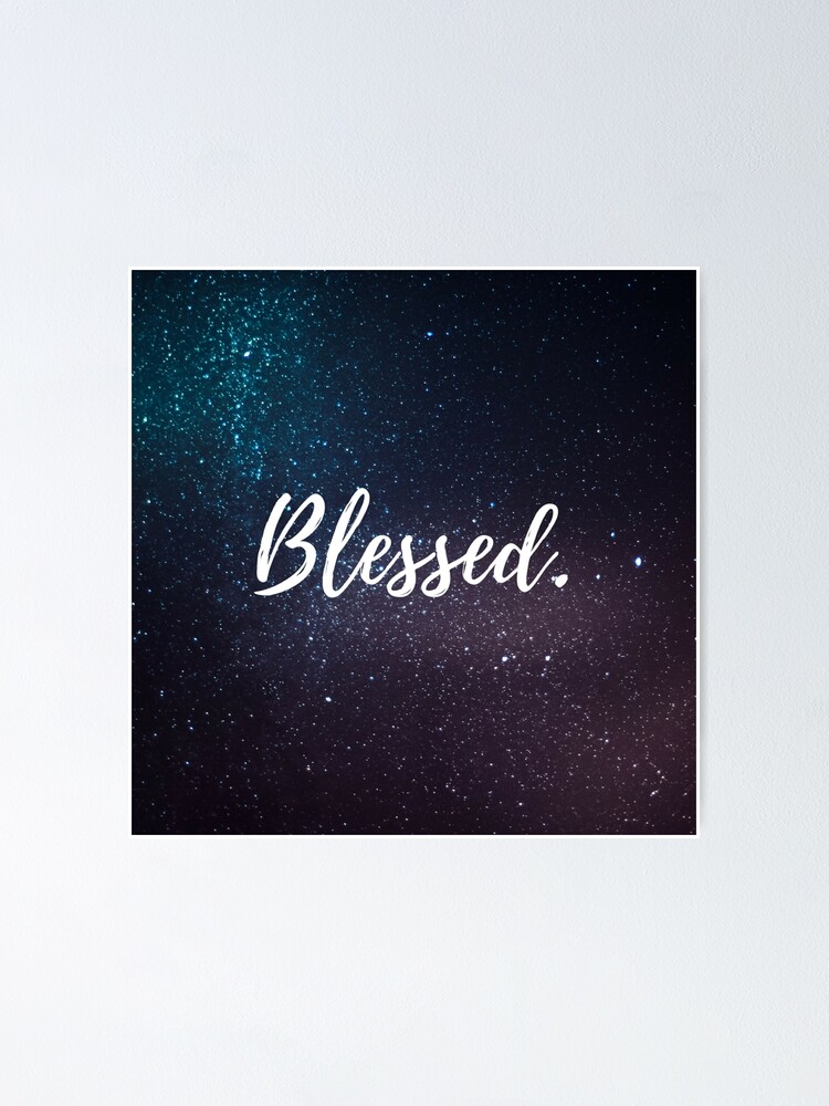 Alternate view of Blessed. Poster