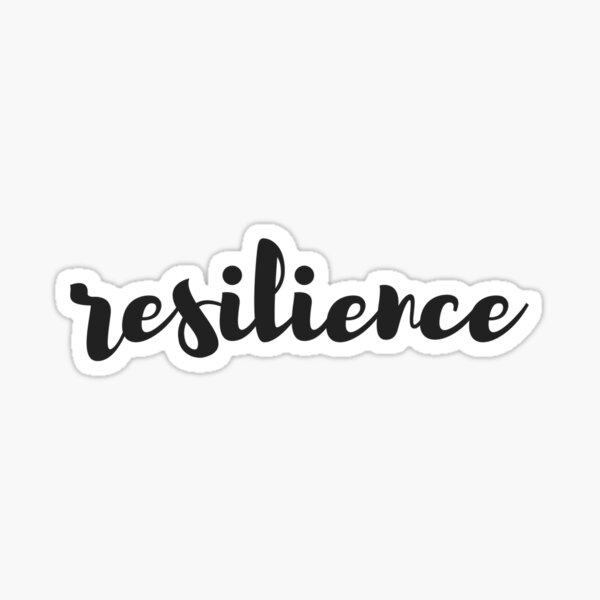 Resilience Sticker
