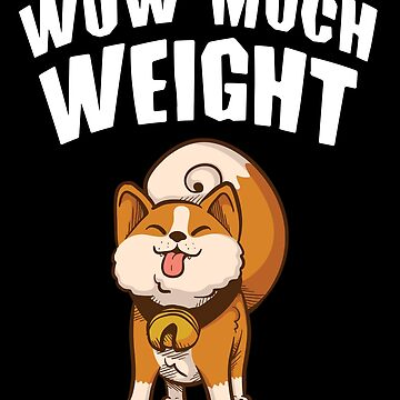 Wow Much Weight Weightlifting Design by Dees-Tees