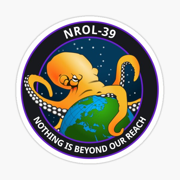 NROL-39 - Nothing Is Beyond Our Reach Sticker