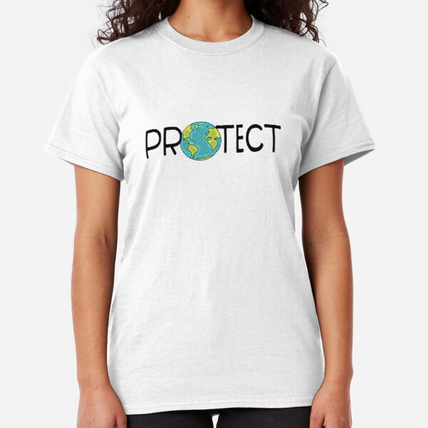Protect Earth Classic T-Shirt