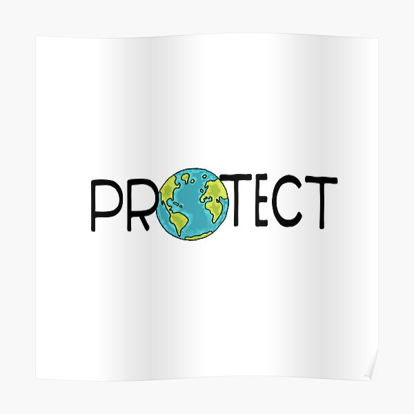 Protect Earth Poster