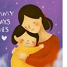 Mommy always loves you by EunjiJung