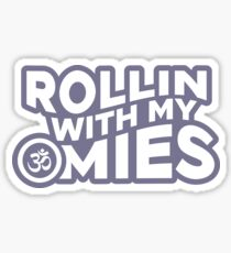 Rollin With My Omies Sticker