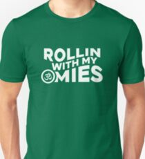 Rollin With My Omies Unisex T-Shirt