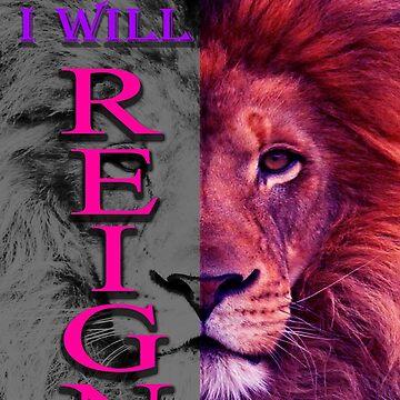 I will reign by ALatorreArt