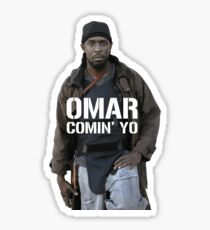 Omar Comin' Yo Sticker